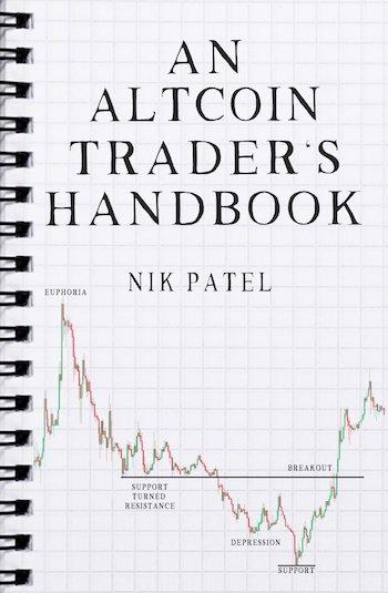 An Altcoin Trader Handbook by Nik Patel